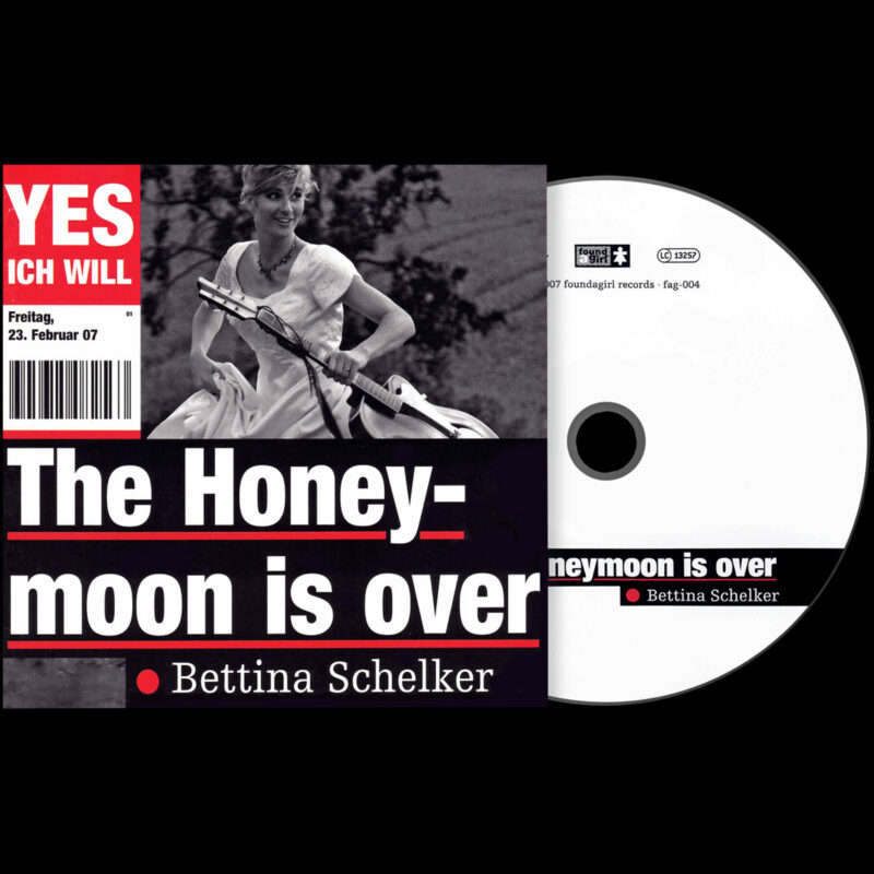 "Bettina Schelker | Album ""The Honeymoon Is Over"" 